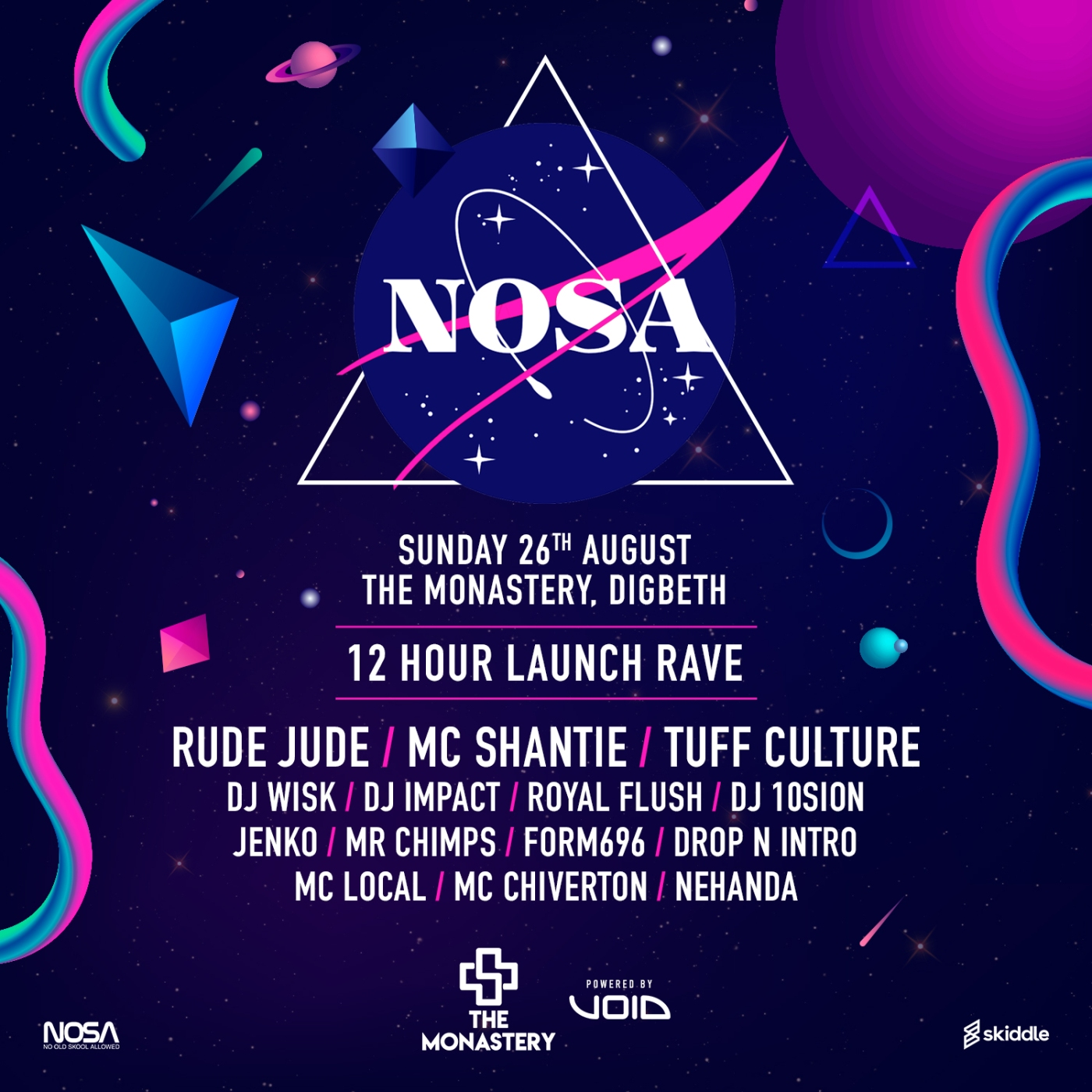 nosa, no old skool allowed, ukg, uk garage, garage, bass, bassline, bass house, monastery, digbeth,rude jude, shantie, mc shangie, rinse fm, tuff culture, dj wisk dj impact, flex fm, royal flush, dj 10sion, jenko, mr chimps, form696, mc local, chiverton, nehander, birmingham