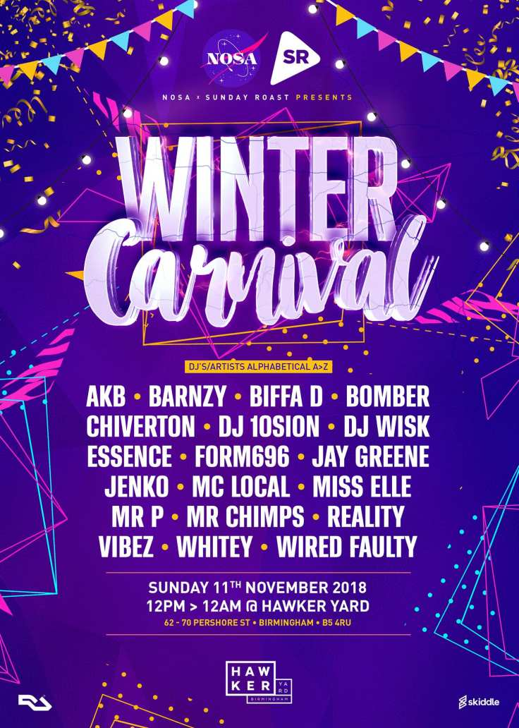 winter carnival, nosa, no old skool allowed, sunday roast, hip hop, uk hip hop, dj, birmingham party, hawker yard, dj wisk, ukg, uk garage, house, bass, grime, music blog, street food